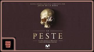 Julio de la Rosa - La Peste, Pt. 1 ( From the serie La Peste OST)