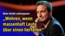 """Dieter Nuhr bleibt unbeugsam """"Wehren wenn massenhaft Leute über einen herfallen"""