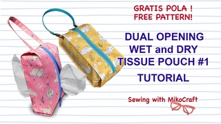 Tissue Pouch with Dual Zipper #1, WET and DRY Wipes Pouch DIY - Tutorial Cover Tisu Basah dan Kering