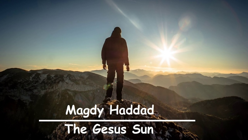 Magdy Haddad The Gesus Sun