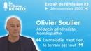 Olivier Soulier La maladie nest rien, le terrain est tout La Tribune REINFO 3 du 26/11/2020