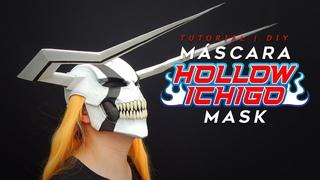 Hollow Ichigo   Máscara   Tutorial   ¿Cómo se hace?   DIY
