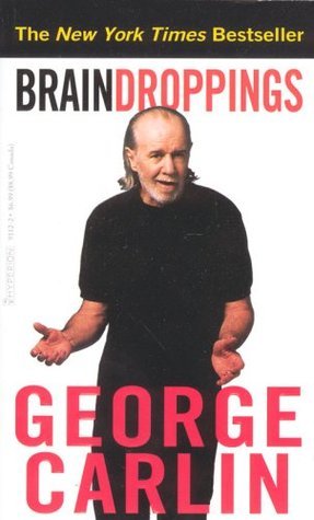 George Carlin] Brain Droppings