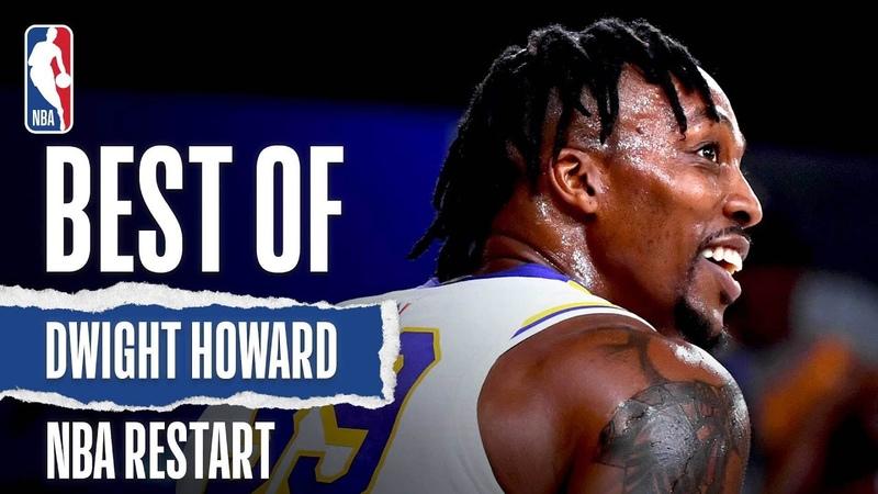 The Best Dwight Howard Plays From NBA Restart