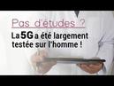 Pas d études ? La 5G a été largement testée sur l homme ! 15779