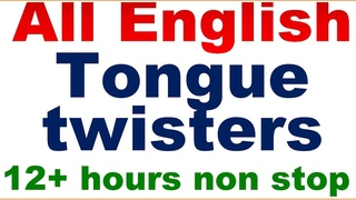 All English Tongue Twisters, From Simple Phrases to Complicated Stories