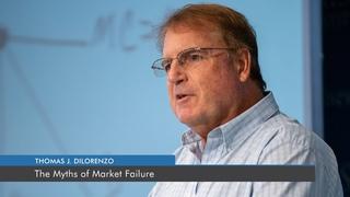 The Myths of Market Failure   Thomas J. DiLorenzo