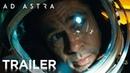 Ad Astra IMAX Trailer HD 20th Century FOX