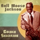 Bull Moose Jackson - I Can't Go on Without You