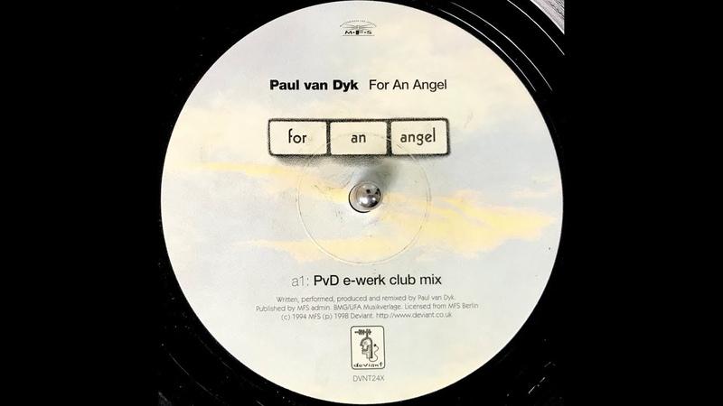 Paul Van Dyk For An Angel PvD E Werk Club Mix 1998