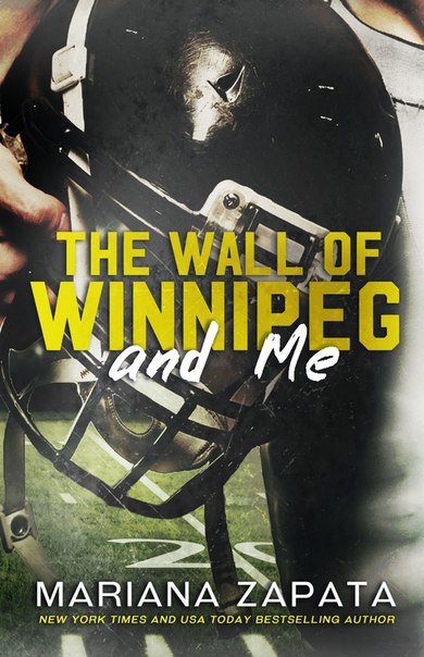 [Romance] The Wall of Winnipeg and Me