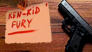 """""""Ken-Kid FURY"""""""
