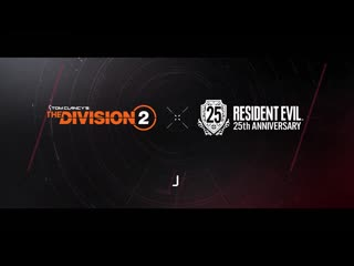 Tom Clancy's The Division 2 x Resident Evil 25th Anniversary Event Trailer | Ubisoft