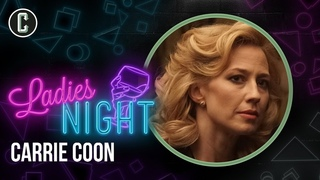 Carrie Coon Takes Us from Broadway to the MCU to The Nest and Beyond - Collider Ladies Night
