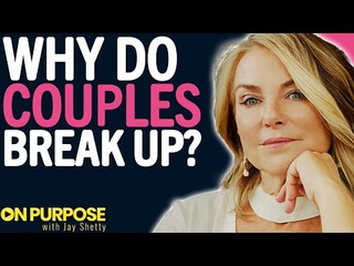 Esther Perel ON: Finding Love & the Real Reason Couples Break Up