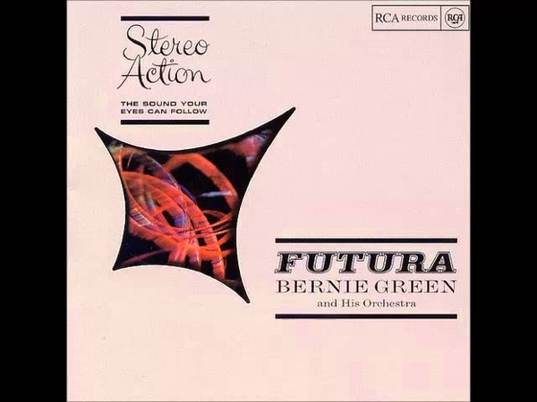 Bernie Green Futura 1961 Full Album
