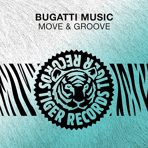 Bugatti Music - Move & Groove (Extended Mix) [2020]