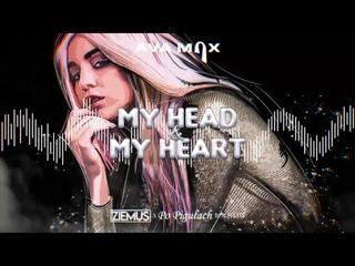 Ava Max - My Head & My Heart (Ziemuś & Po Pigułach Bootleg 2021)