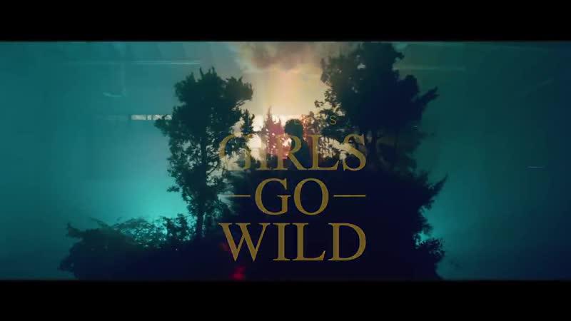 LP Girls Go Wild Official Video siuOvRy53dM