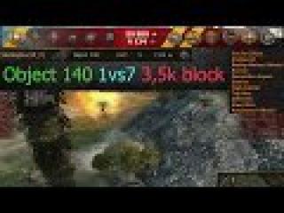 Object 140 1vs7 6,8k dmg 3,5k blocked