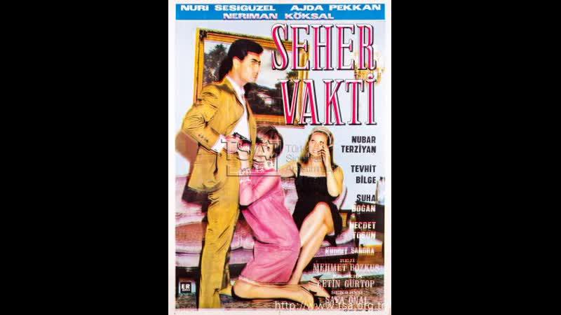 Seher Vakti - Nuri Sesigüzel _ Ajda Pekkan (1966 - 74 Dk)
