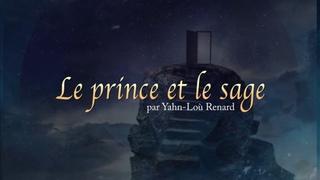Conte de sagesse - Le prince et le sage (Les 3 portes de la sagesse)