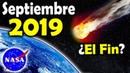 9 de Septiembre 2019 Fin del Mundo confirmado por la nasa Asteroide rumbo a la tierra 2006 QV89