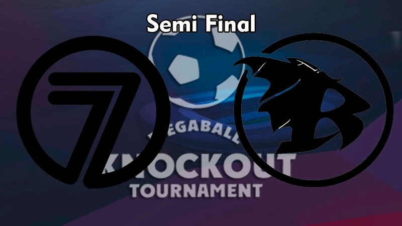 Megaball Knockout Tournament 8. Semi Final (1/2) . Seven Up - Revival
