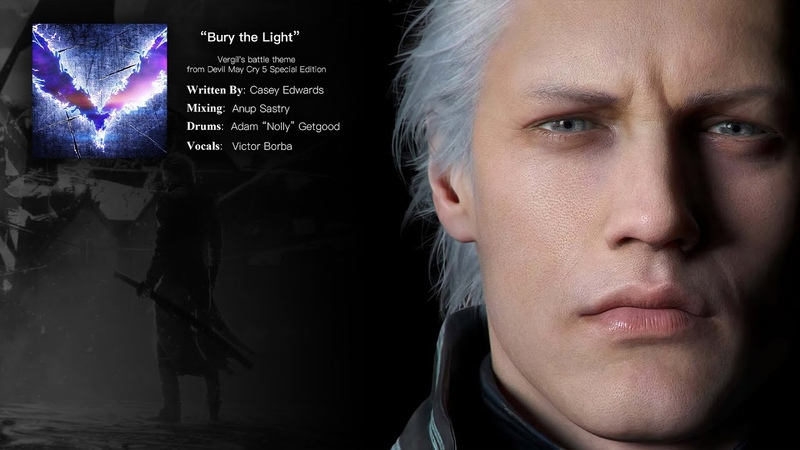 Full Song Lyrics Bury the Light Vergil's battle theme from Devil May Cry 5 Special Edition