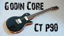 Godin Core CT P90
