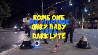 CHRY BABY   MR YOUTUBE   DARK LYTE   RARA   ROME ONE - LITE FEET NYC