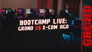 BOOTCAMP LIVE: GROND vs x-com AGO (POLISH ESPORT CUP Season 3)