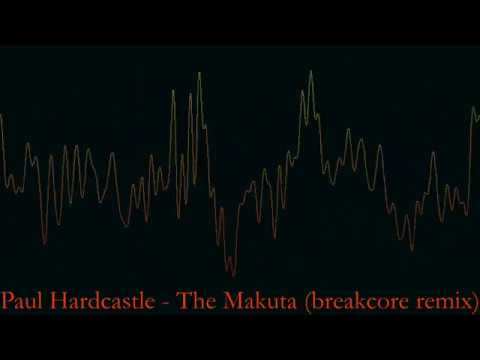 Paul Hardcastle The Makuta breakcore remix