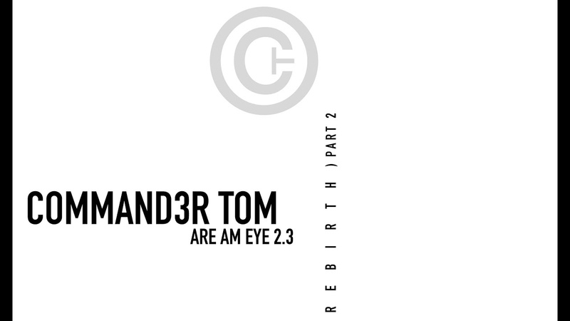 Commander Tom - Are Am Eye (Martin Eyerer Remix) [2003 Pulsive Classics HQ]