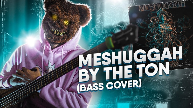 Meshuggah By The Ton Bass Cover