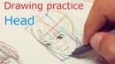 頭部練習 Drawing practice Head Практика рисования головы в стиле аниме