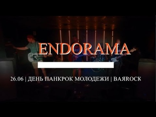 ENDORAMA - Live in BARROCK (Ижевск )
