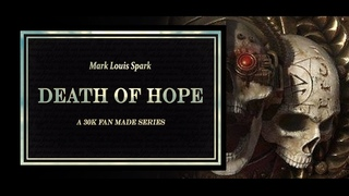 Death of Hope Part 1: Anarchy Reigns