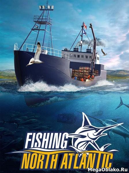 Fishing North Atlantic (2020/RUS/ENG/MULTi/RePack by xatab)