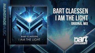 Bart Claessen - I Am The Light (Original Mix)