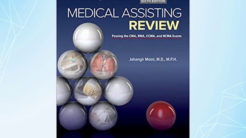 Test bank for Medical Assisting Review Passing The CMA, RMA, and CCMA Exams 6th Edition