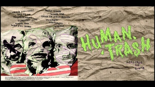 Human Trash - Addicted to Trash (Full Album)
