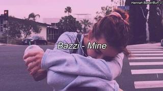 Bazzi - Mine {Tradução PT-BR}