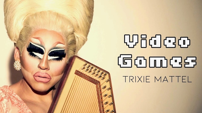 Trixie Mattel Video Games Official Music Video