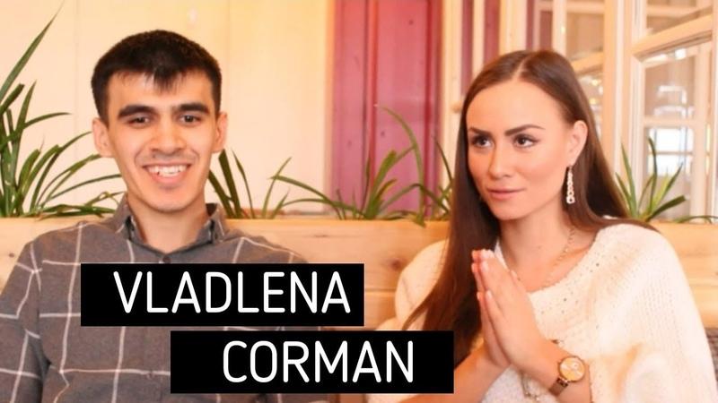 Vladlena Corman про Карьеру и О себе BekTime