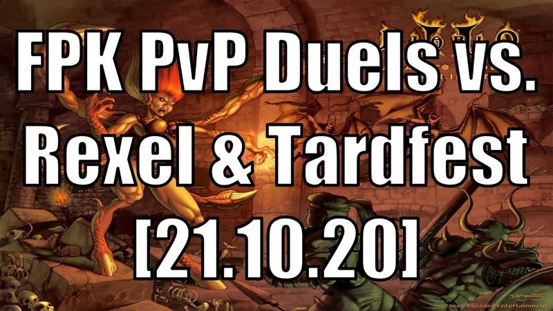 Diablo II FPK PvP Duels vs Rexel Tardfest Asgard Server 21 10 20