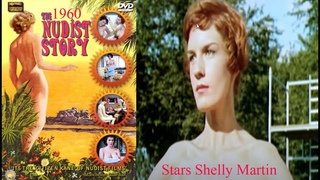 The Nudist Story, 1960, UK nudist colony film. U.S. Pussycat's Paradise, also  For Members Only.