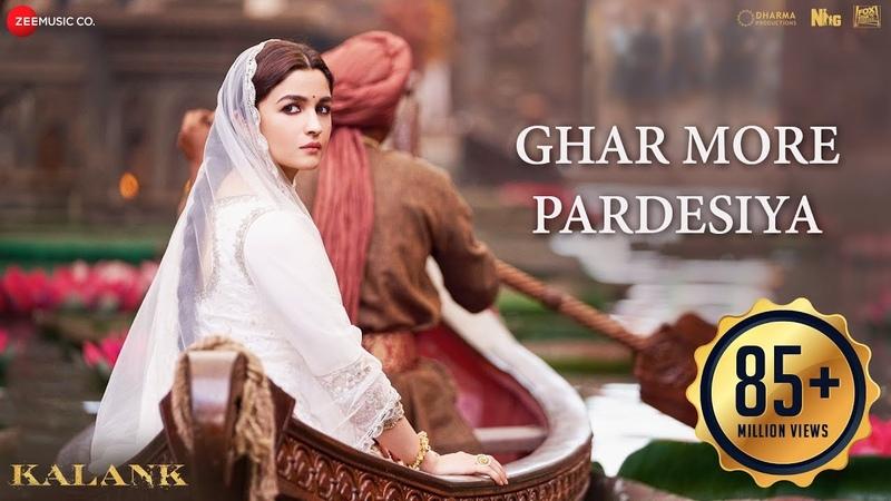 Ghar More Pardesiya - Kalank | Varun, Alia Madhuri| Shreya Vaishali| Pritam| Amitabh| Abhishek