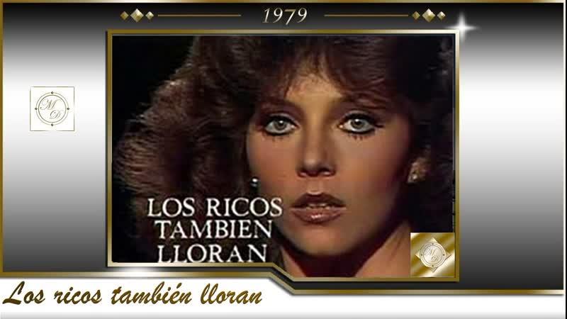 LOS RICOS TAMBIEN LLORAN Trailer Богатые тоже плачут Реклама