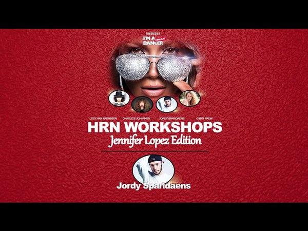 JORDY SPARIDAENS Jennifer Lopez Lets Get Loud HRN Workshops JLO Edition